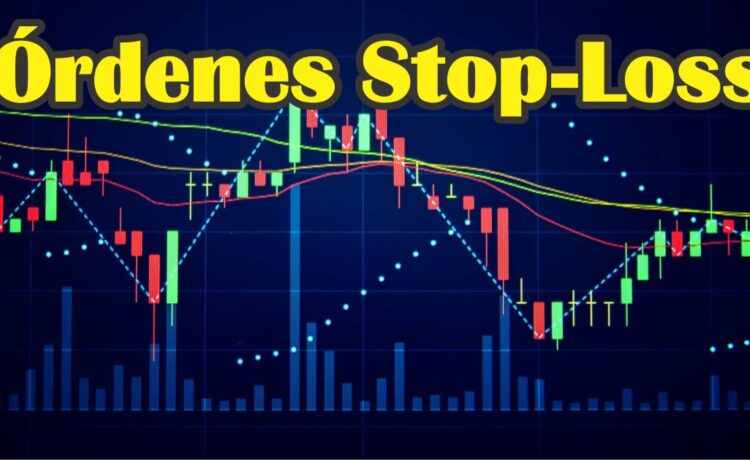 Qué son las Órdenes Stop-Loss en FOREX