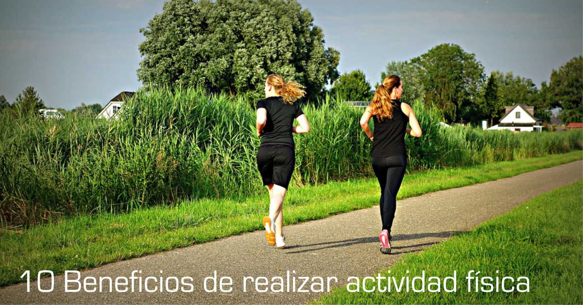 10 Beneficios de realizar actividad física