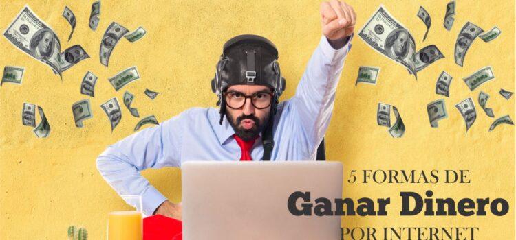 formas de ganar dinero por internet