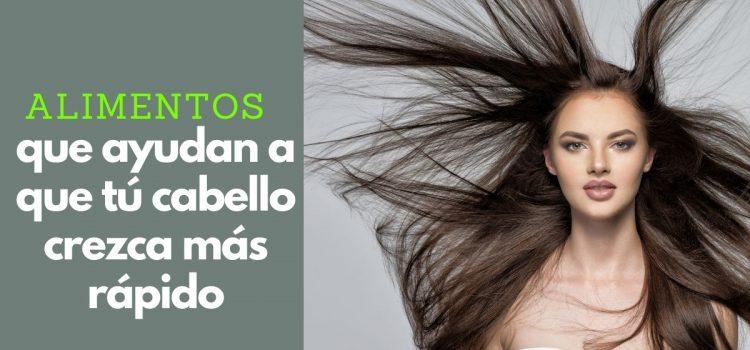 15 alimentos que ayudan a que tú cabello crezca más rápido